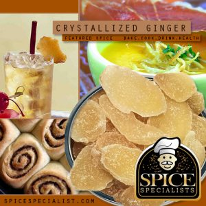 Spice Specialist- Website, Blog, Recipe  & Social Media Graphic promoting Crystallized Ginger